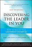 img - for Discovering the Leader in You: How to Realize Your Leadership Potential (A Joint Publication of the Jossey-Bass Business & Management Series and the Center for Creative Leadership) book / textbook / text book