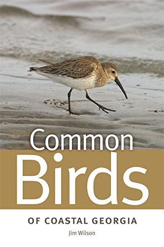 Common Birds Of Coastal Georgia (Wormsloe Foundation Nature Book Ser.)