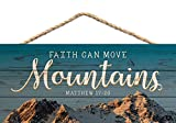 Faith Can Move Mountains 5 x 10 Wood Plank Design Hanging Sign