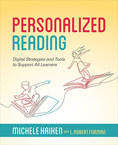 Personalized Reading: Digital Strategies and Tools to Support All Learners ()
