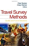 Travel Survey Methods, , 0080446620