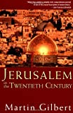 Jerusalem in the Twentieth Century, Martin Gilbert, 0471283282