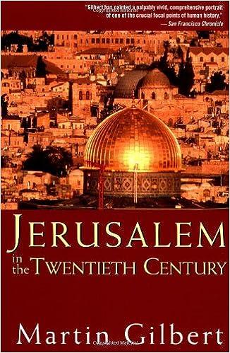 Jerusalem In The Twentieth Century Martin Gilbert 9780471283287