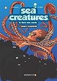 "Sea Creatures #2: ""Armed & Dangerous"""