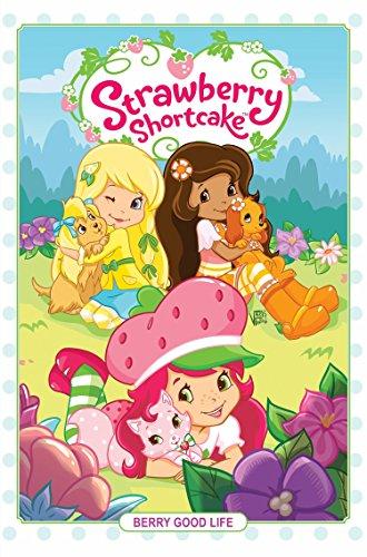 (Strawberry Shortcake Volume 3: Berry Good)