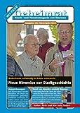 img - for der NEUE Geheimrat, Stadt- und Monatsmagazin aus Ilmenau (Ausgabe M rz/April 2013 49) (German Edition) book / textbook / text book