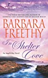 In Shelter Cove, Barbara Freethy, 1439173257