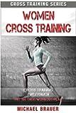 Women Cross Training: Cross Training für Frauen (Cross Training Series)