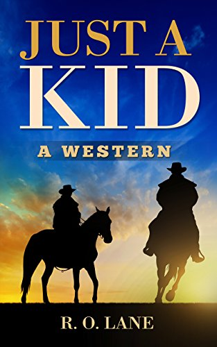 Just a Kid: A Western cover