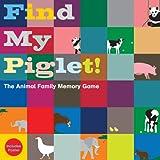 Find My Piglet!, Oscar Bolton Green, 1856699102