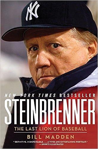 ff634a89b18 Steinbrenner  The Last Lion of Baseball  Bill Madden  9780594171508   Amazon.com  Books