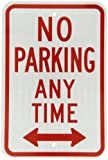 SmartSign 3M High Intensity Grade Reflective Sign, Legend ''No Parking Anytime'' with Arrow, 18'' high x 12'' wide, Red on White