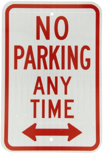 SmartSign 3M High Intensity Grade Reflective Sign, Legend ''No Parking Anytime'' with Arrow, 18'' high x 12'' wide, Red on White by SmartSign by Lyle