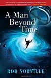 A Man Beyond Time