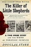 The Killer of Little Shepherds, Douglas Starr, 0307279081