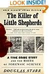 The Killer of Little Shepherds: A Tru...