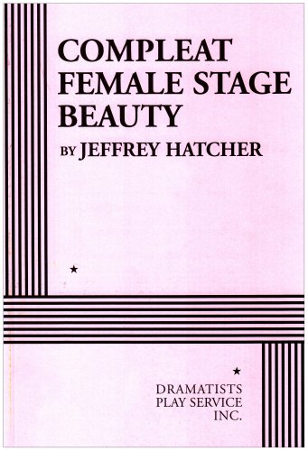 Pdf Arts Compleat Female Stage Beauty