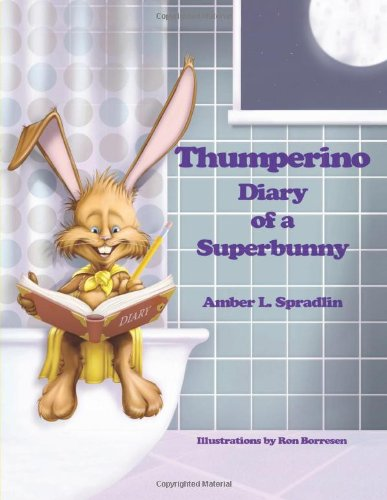 Read Online Thumperino - Diary of a Superbunny PDF