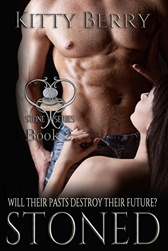 Stoned The Stone Series Book 2 Kindle Edition By Kitty Berry