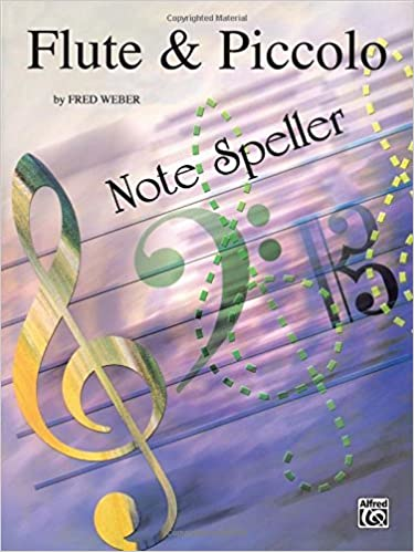 Note Spellers: Flute & Piccolo by Fred Weber (1985-03-01)