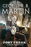 Fort Freak: A Wild Cards Novel
