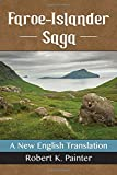 Faroe-islander Saga: A New English Translation