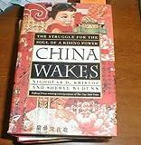 China Wakes, Nicholas D. Kristof, 0812922522