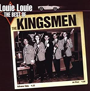Kingsmen Louie Louie By Repertoire 2008 08 05 Amazon