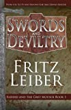 Swords and Deviltry (The Fafhrd and the Gray Mouser) (Volume 1)