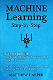 img - for Machine Learning: Neural Networks Understand How Neural Networks Work, Deep Learning A Sensible Guide Presenting the Concepts (Machine Learning Series) (Volume 3) book / textbook / text book