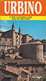 Front cover for the book Urbino: A New Coloured Guide, and Plan of the Town by Loretta Santini