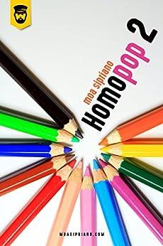 Homopop 2 por [Sipriano, Moa]