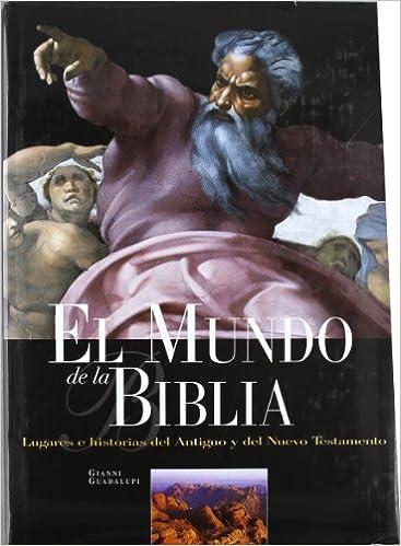 El mundo de la Biblia