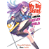 My Big Sister Lives in a Fantasy World: The Strongest Little Brother's Commonplace Encounters with the Bizarre?!