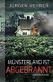 Münsterland ist abgebrannt (Die Münster-Krimis mit Kommissar Matt, Band 1)