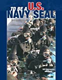 To Be a U. S. Navy Seal, Cliff Hollenbeck, 0760314047