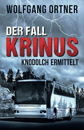 Der Fall Krinus: Knodolch ermittelt..