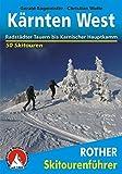 Kärnten West: Radstädter Tauern bis Karnischer Hauptkamm. 50 Skitouren. (Rother Skitourenführer)