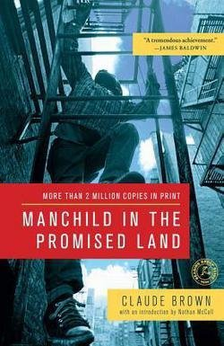 Claude Brown: Manchild in the Promised Land (Paperback); 2011 Edition