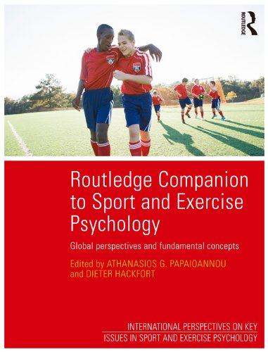 Routledge Companion to Sport and Exercise Psychology: Global perspectives and fundamental concepts (International Perspectives on Key Issues in Sport and Exercise Psychology) Pdf