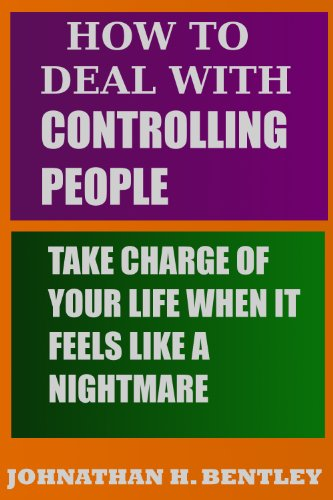 how to deal with controlling people take charge of your life when