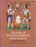The Tales of Peter Parley about America, Peter Parley, 0486230465