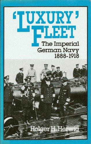 luxury-fleet-the-imperial-german-navy-1888-1918