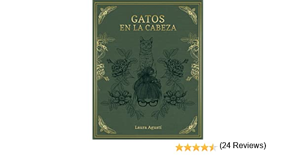 Gatos en la cabeza eBook: Laura Agustí (Lalauri): Amazon.es: Tienda Kindle