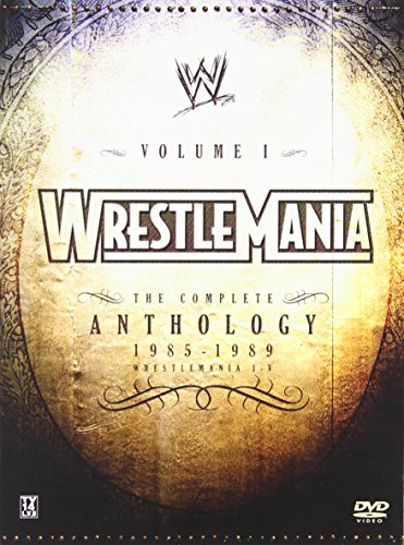 WWE WrestleMania: The Complete Anthology, Vol. I, 1985-1989 (WrestleMania I-V) by WWE