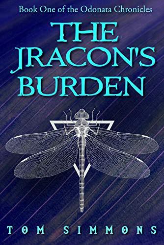 The Jracon's Burden (The Odonata Chronicles Book 1)