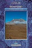 Kilimanjaro: A Compete Trekker's Guide (Cicerone Mountain Walking S)