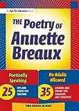 The Poetry of Annette Breaux, Annette L. Breaux, 1930556926