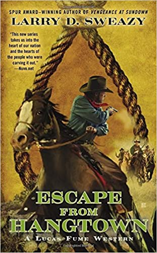 Book Escape from Hangtown (Lucas Fume Western)