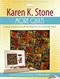 Software : Karen K. Stone More Quilts: Projects and Fabric Libraries for Your Electric Quilt 7 Software